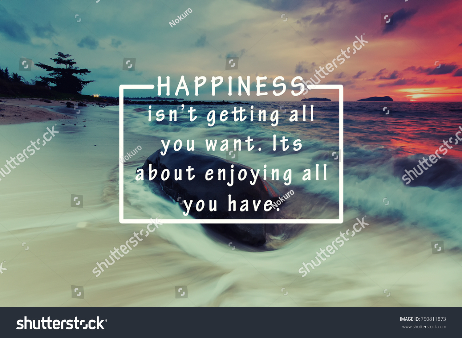 Life Quotes Inspiration Inspirational Life Quotes Happiness Isnt Getting Stock Photo