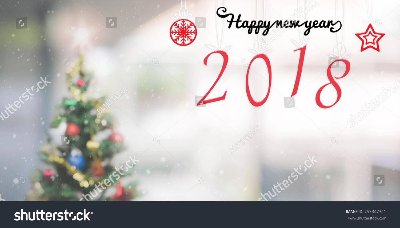 Massage Happy New Year 2018 On Stock Photo (Edit Now) 753347341 ...