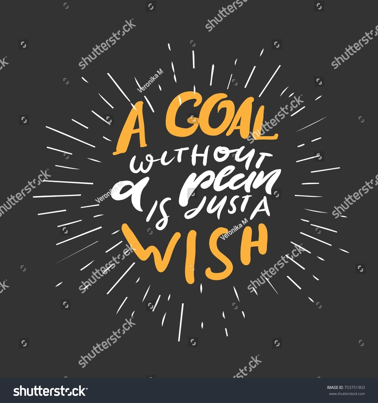 Wish Quotes Goal Without Plan Just Wish Quotes Stock Vector 753751903