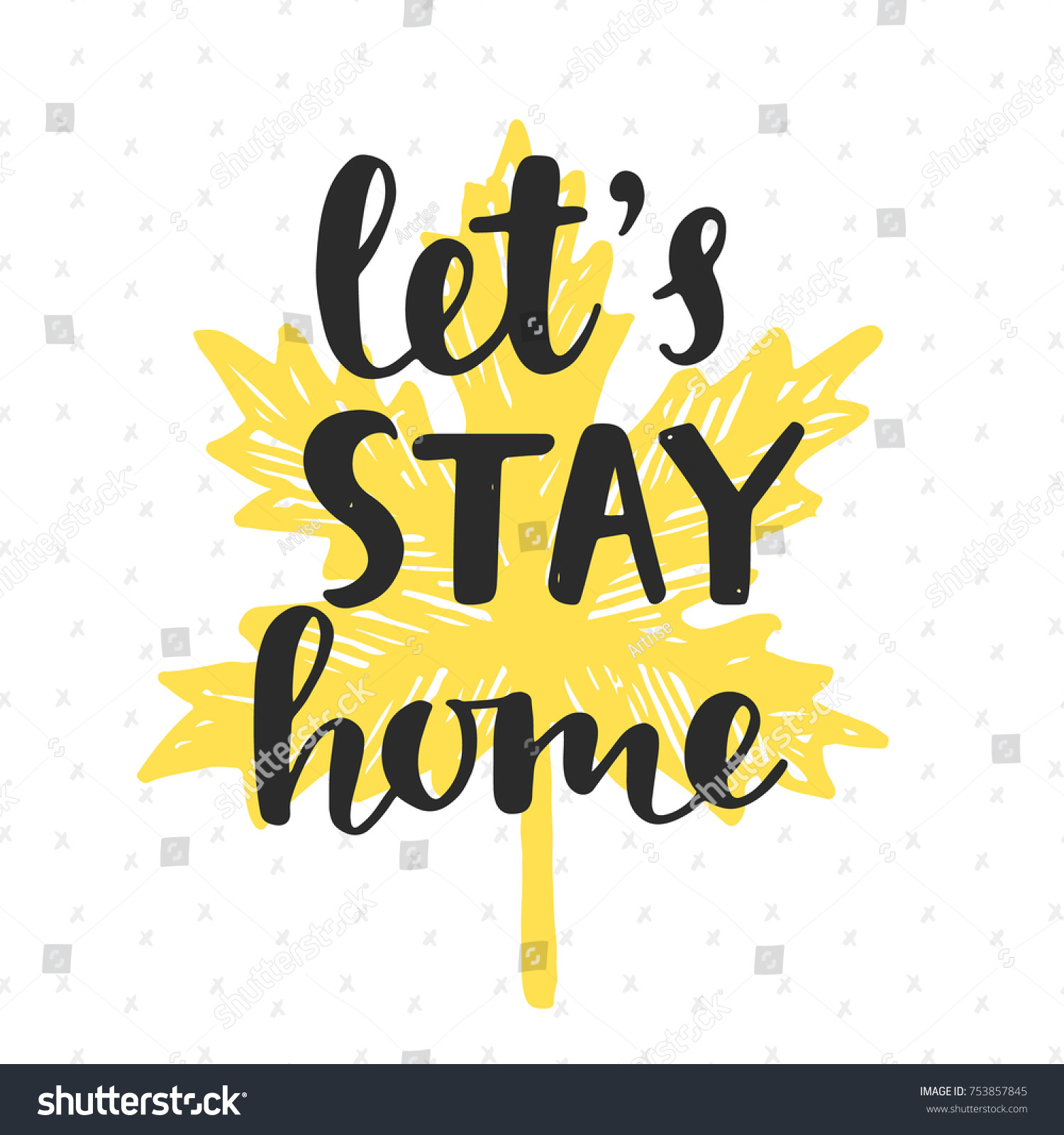 Lets Stay Home Handwritten Brush Lettering Stock Illustration ...