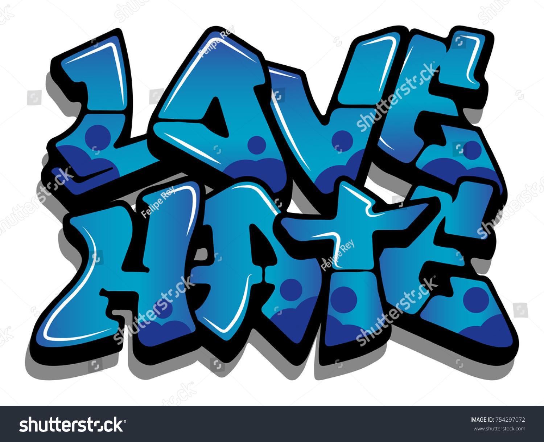 Love Hate Graffiti