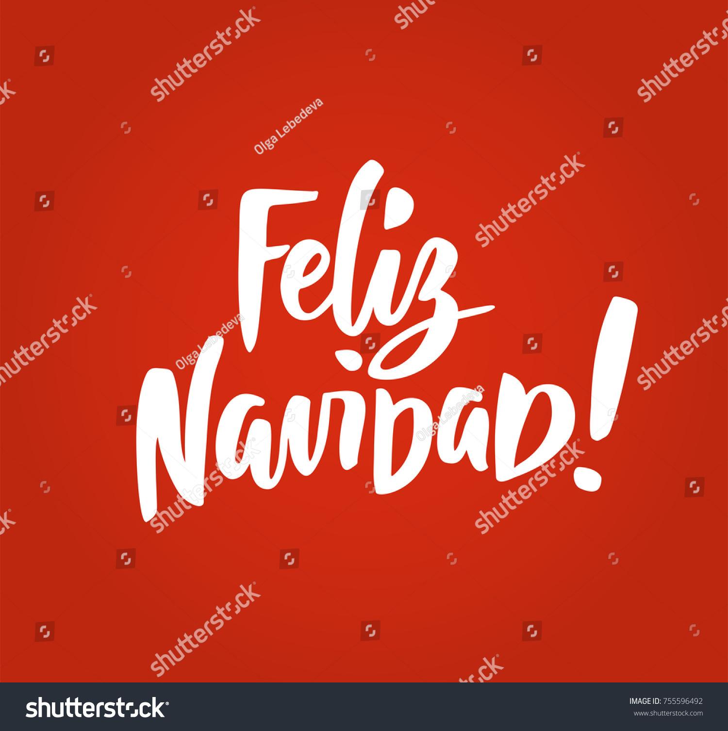 feliz navidad merry christmas spanish quote hand drawn holiday greetings text for christmas