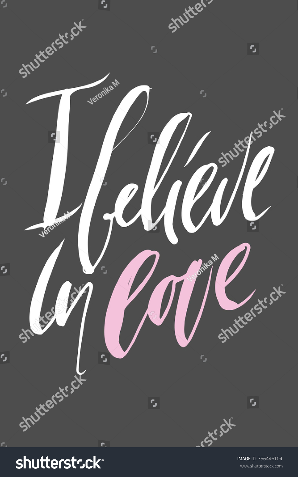 Believe In Love Quotes Believe Love Motivational Quotes About Love Stock Vector 756446104
