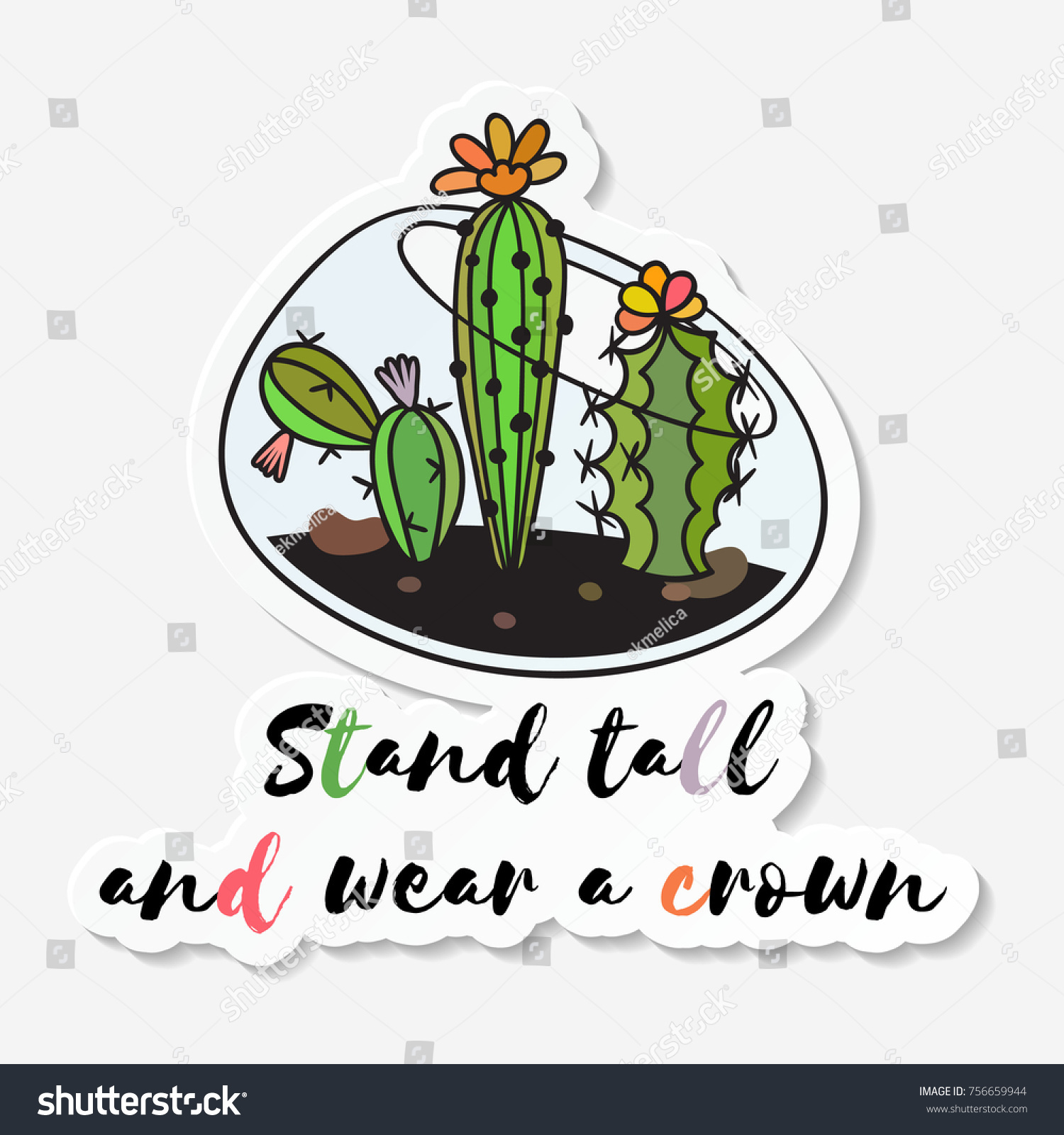 Sticker cactuses terrarium inscription stand tall stock vector sticker with cactuses in terrarium with the inscription stand tall and wear a crown colored izmirmasajfo
