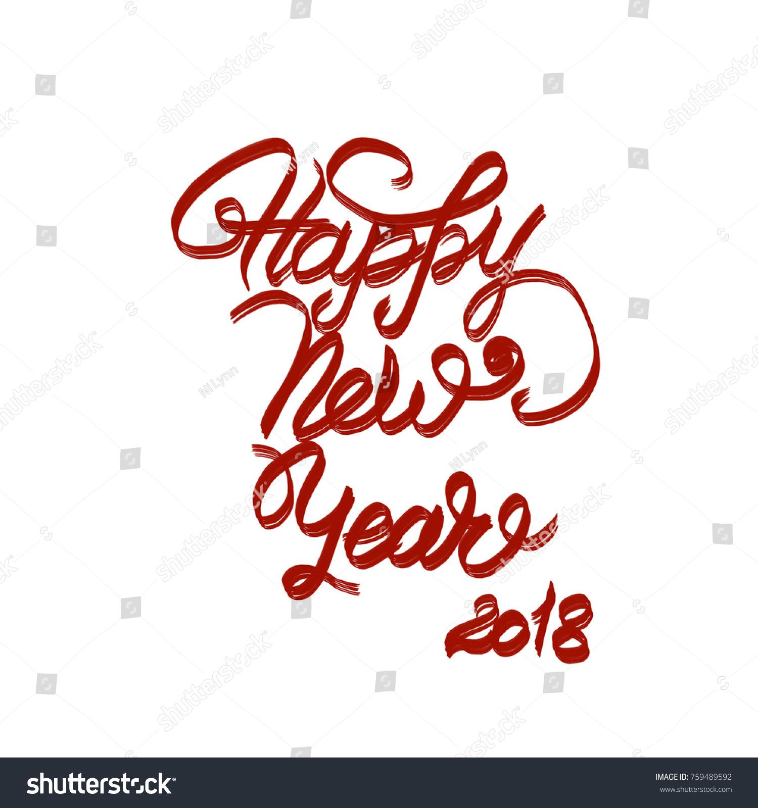 Handwritten Phrase Happy New Year 2018 Stock Illustration 759489592 ...