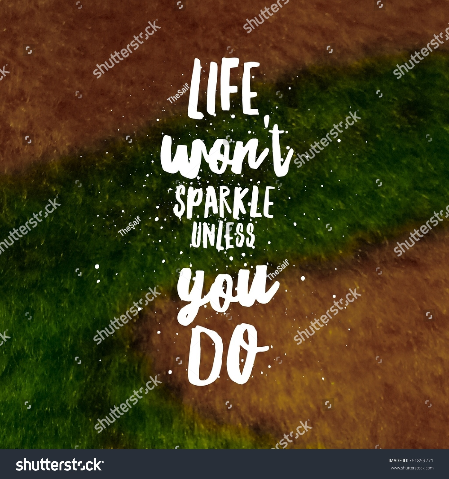 Natural Life Quotes Inspirational Motivational Quotes Positive Life Stock Photo