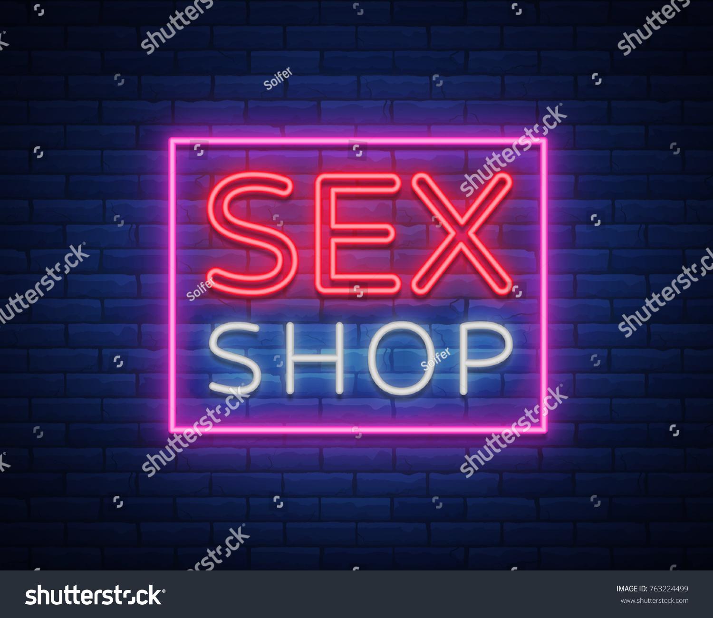 Sex Shop Logo Night Sign Neon Stock Vector Royalty Free 763224499