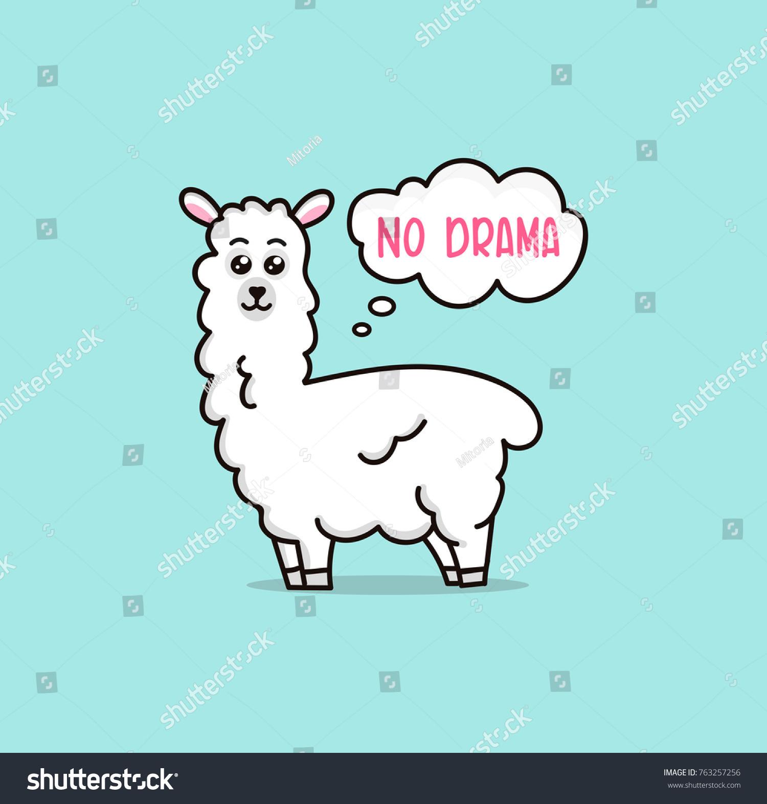 Llamas Quotes Inspirational: No Drama Llama Vector Quote Doodles Stock Vector 763257256