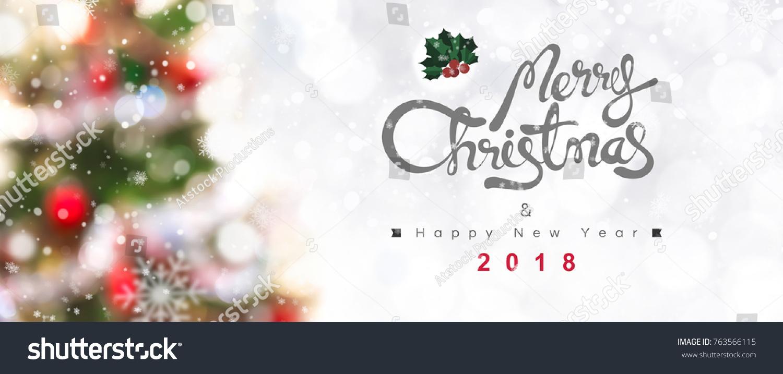 Merry Christmas Happy New Year 2018 Stock Photo (Edit Now) 763566115 ...