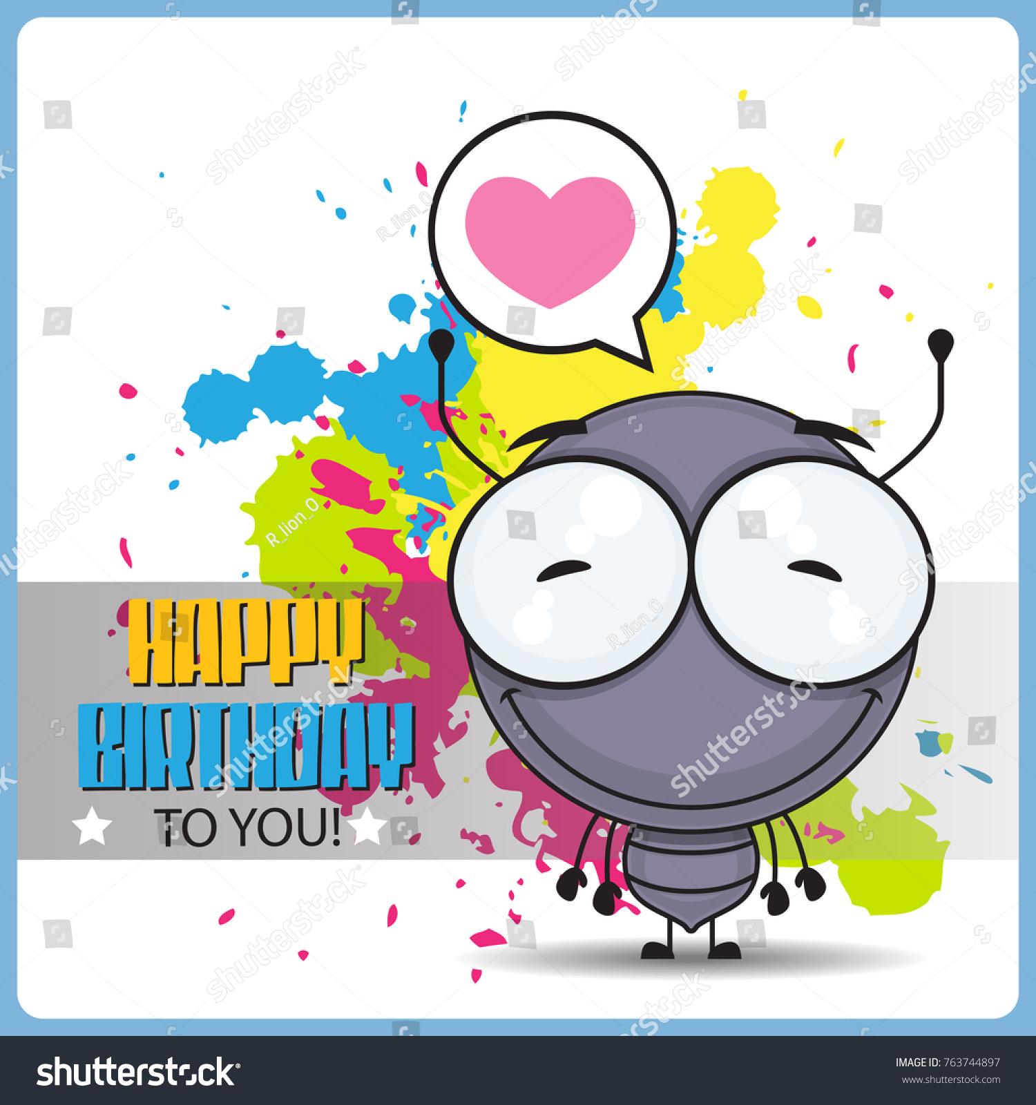 Funny happy birthday greeting card cartoon stock vector 763744897 funny happy birthday greeting card with cartoon ant character kristyandbryce Images