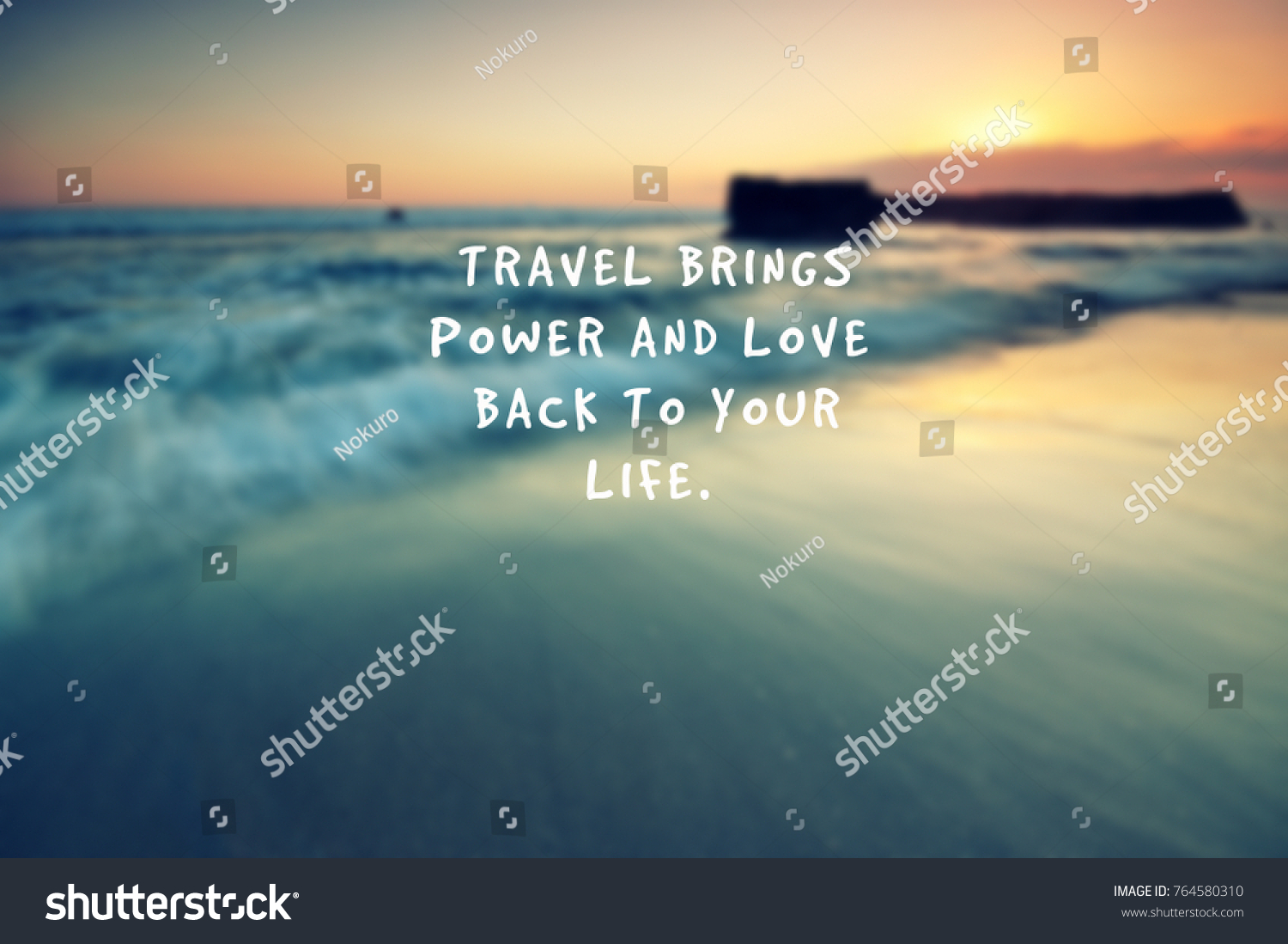 Travel Inspirational Quotes Travel Brings Power Stock Photo Edit
