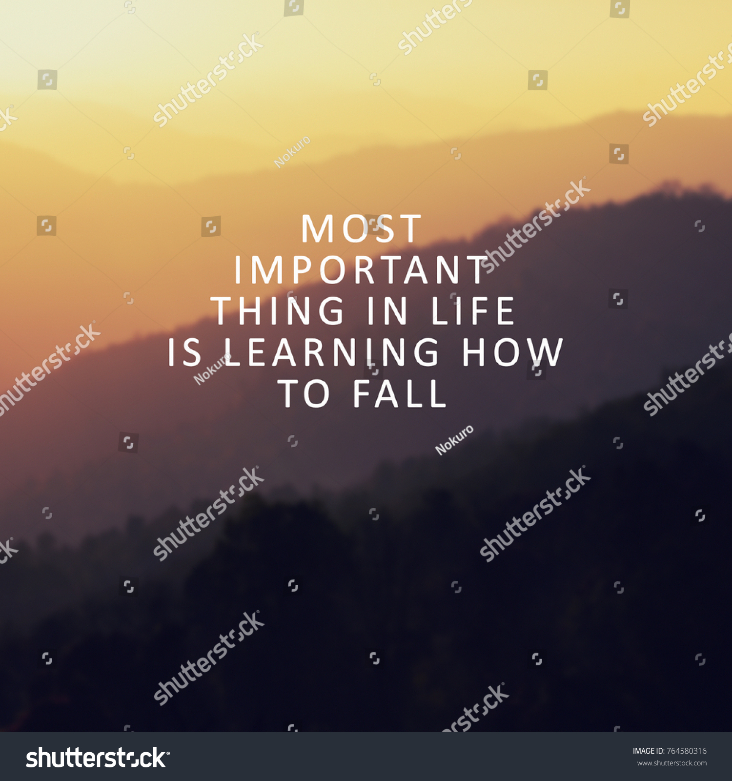 Quotes About Landscape Inspirational Quotes Most Important Thing Life Stock Photo