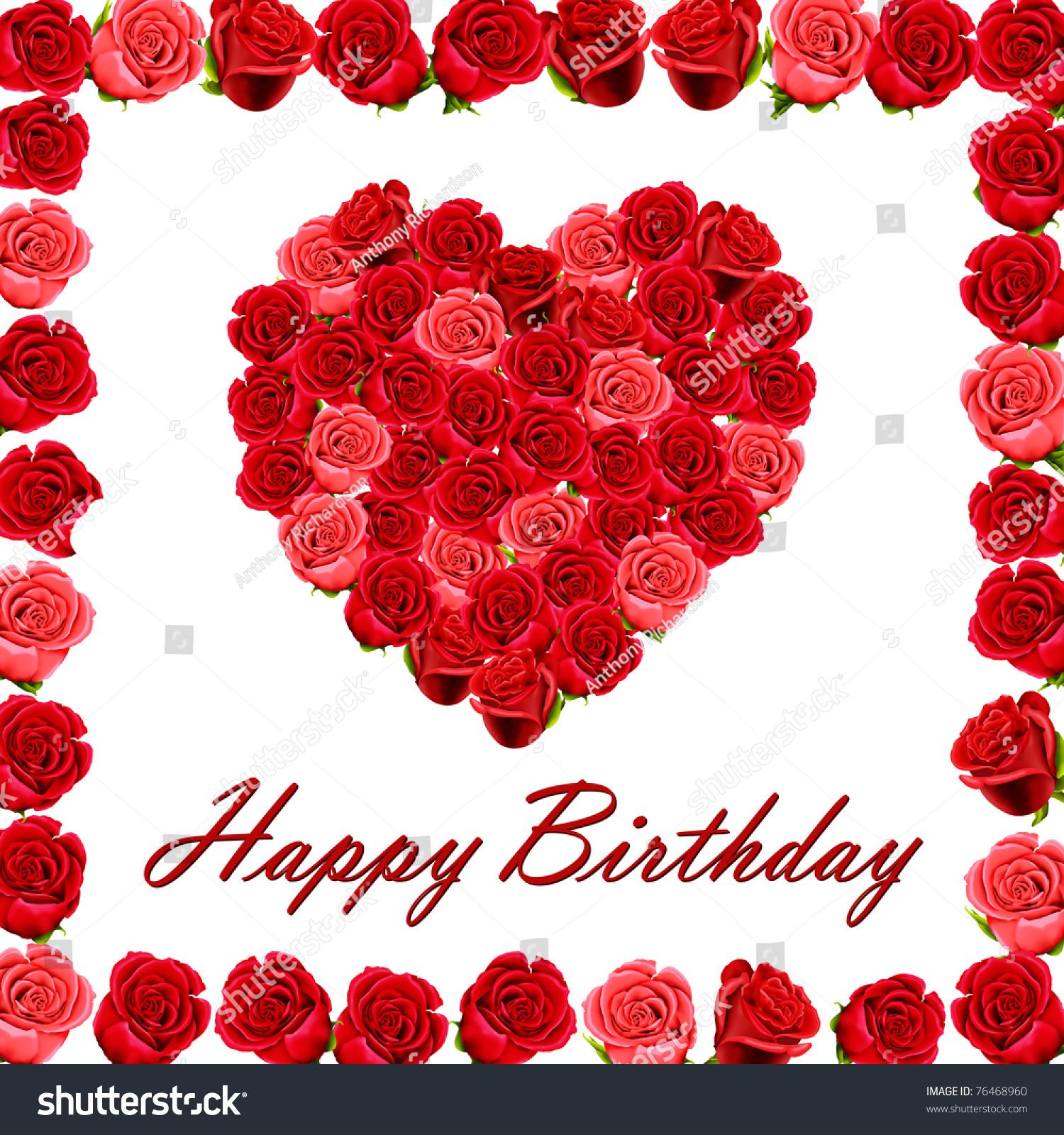 Happy Birthday Heart Roses Roses Border Stock Illustration 76468960