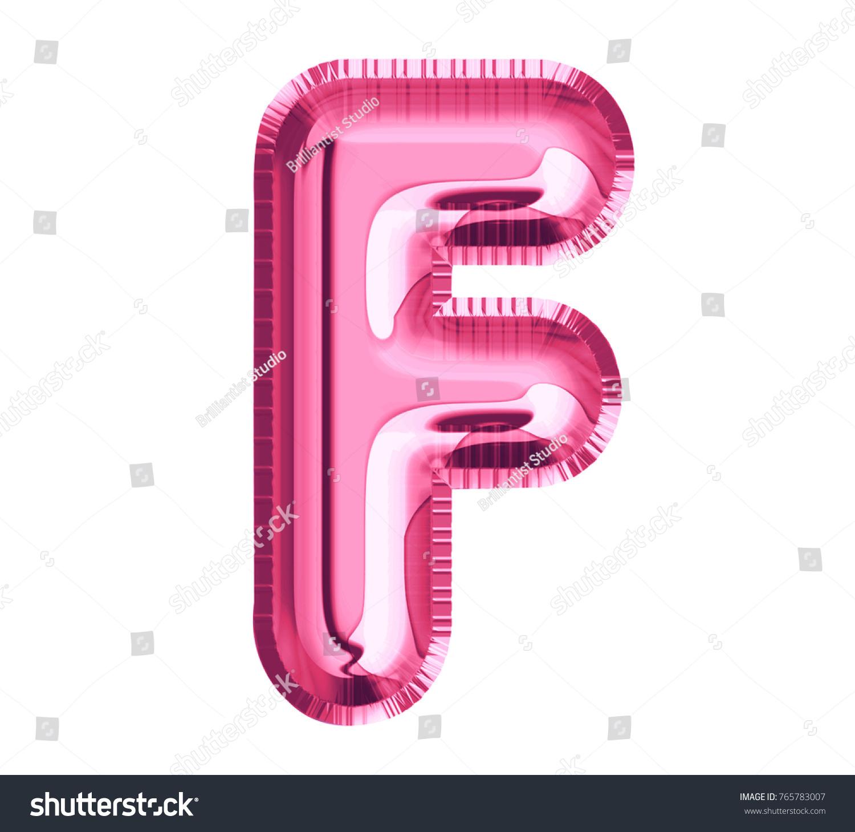 Balloon Pink Color Font Letter F Stock Illustration 765783007 ...