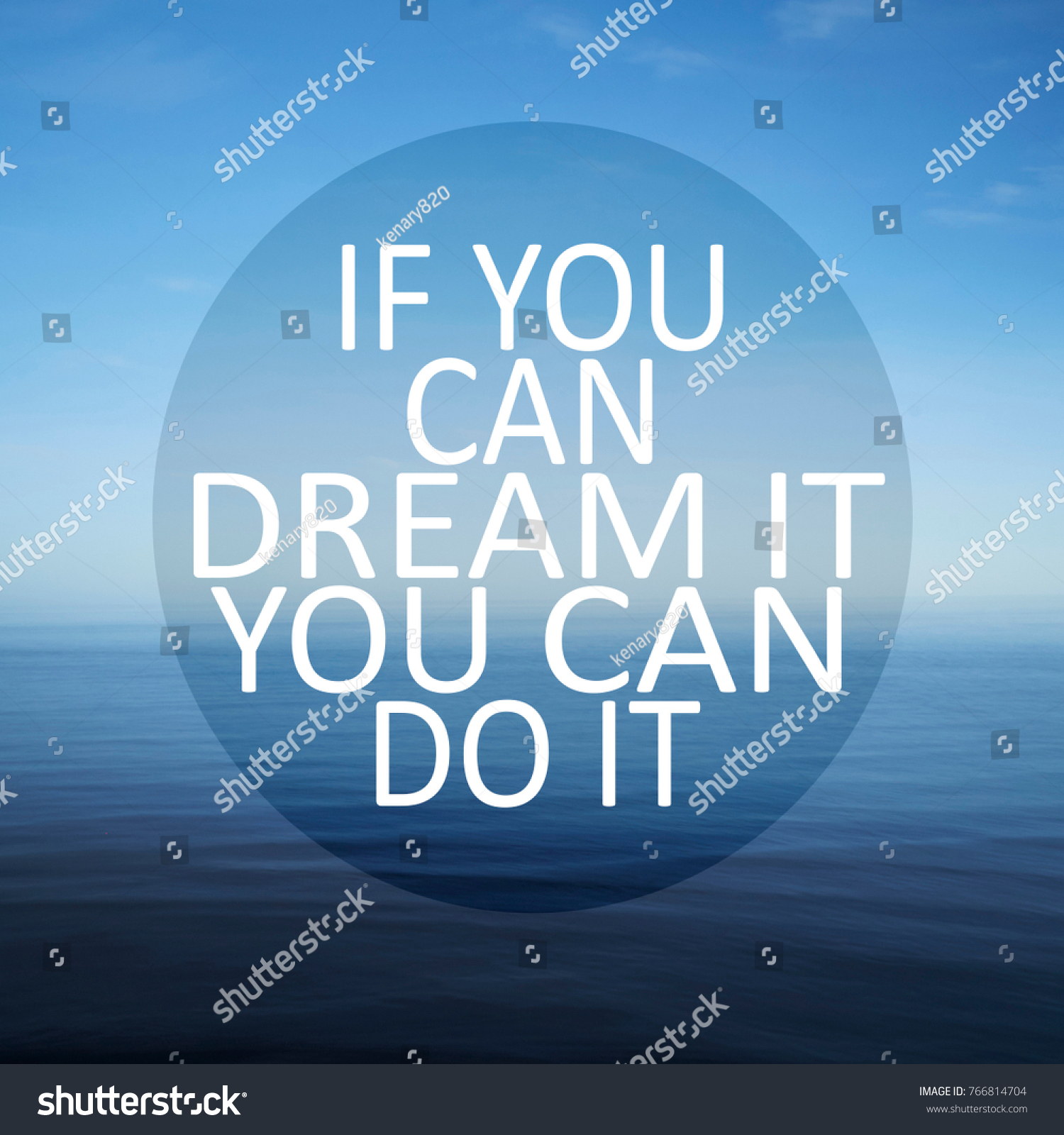 Dream Quotes Motivational Quotes You Can Dream It Stock Photo 766814704