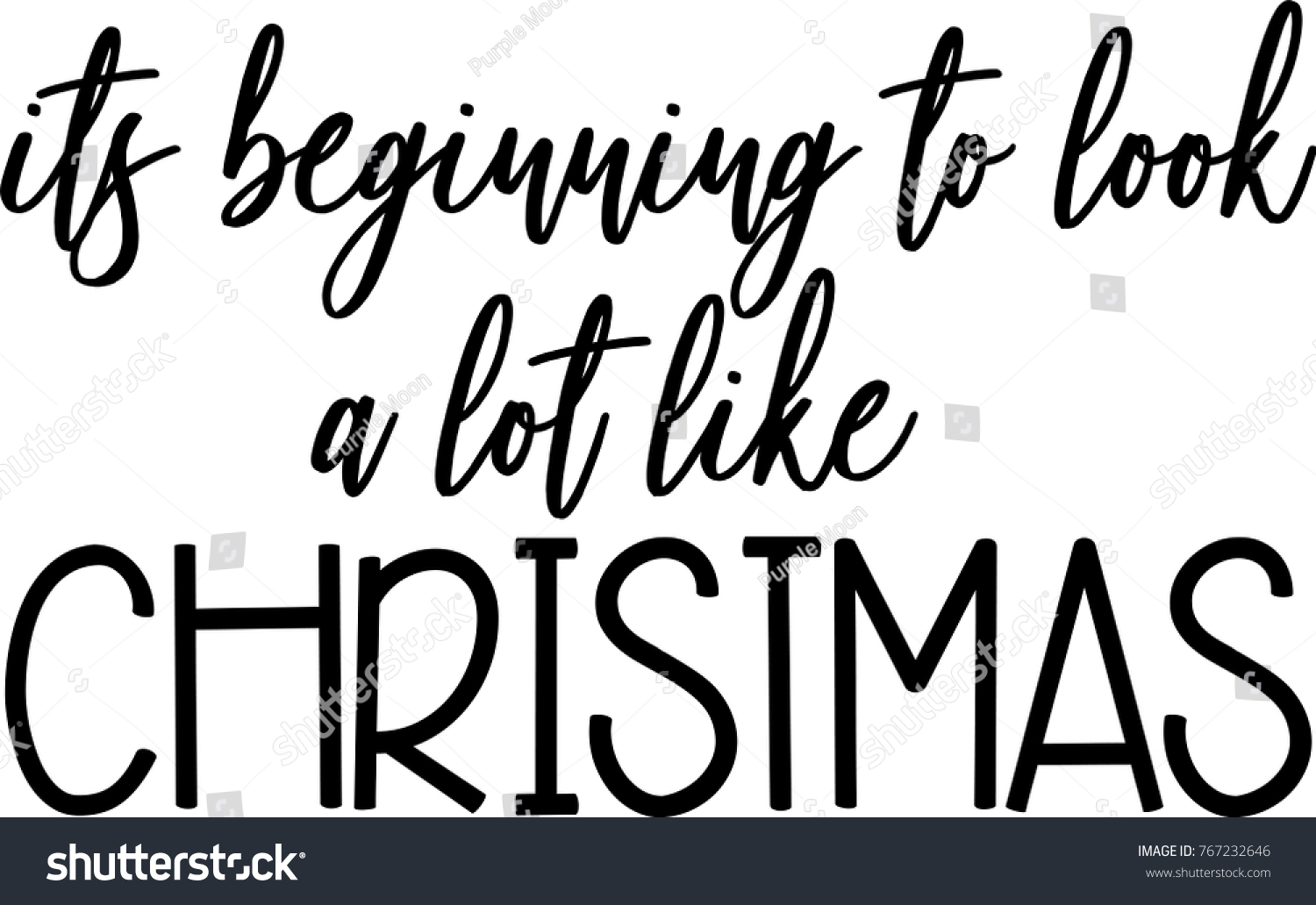 Beginning Look Like Christmas Greeting Vector Stock Vector (Royalty ...