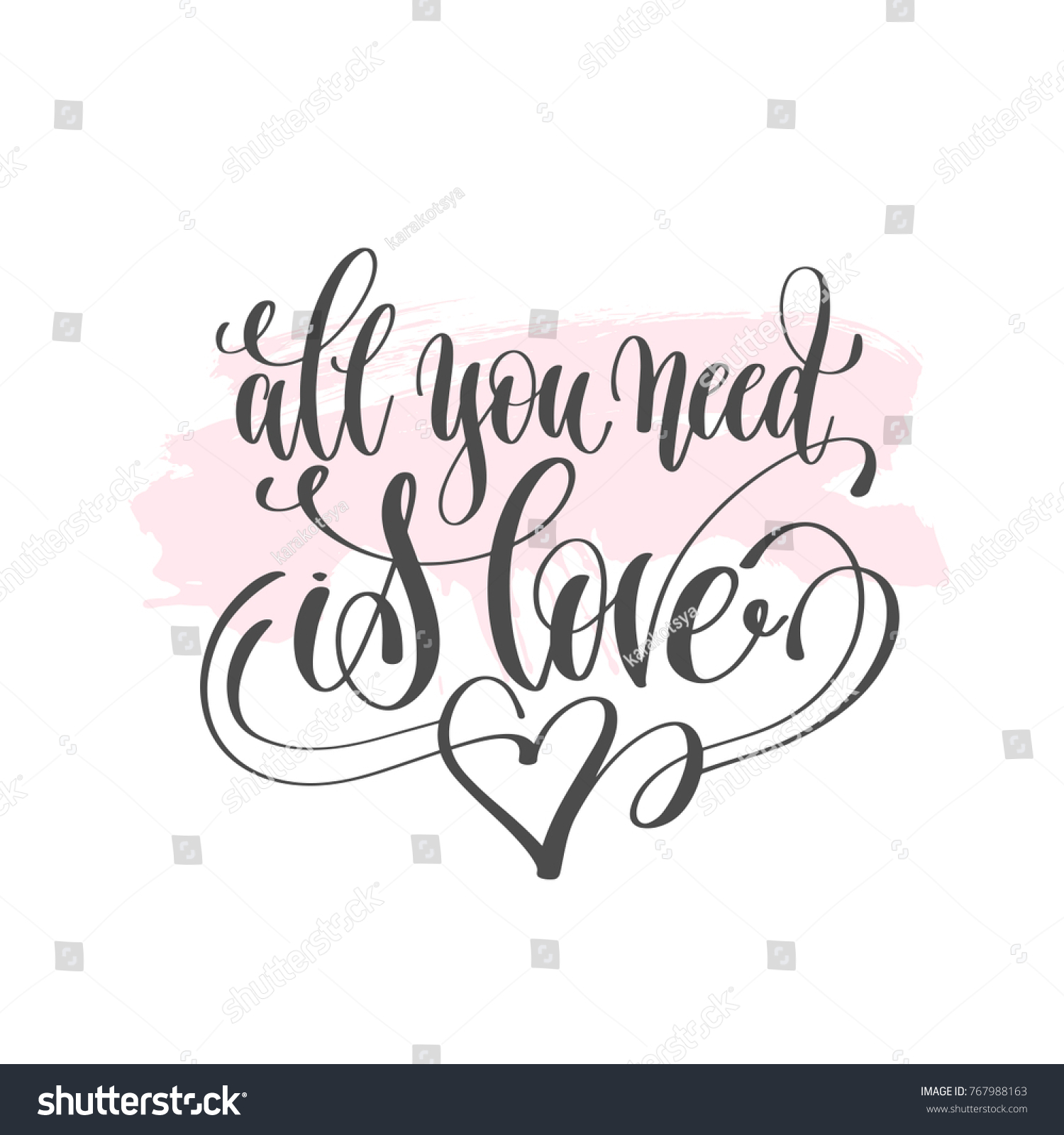 All You Need Love Hand Lettering Stock Illustration Royalty Free