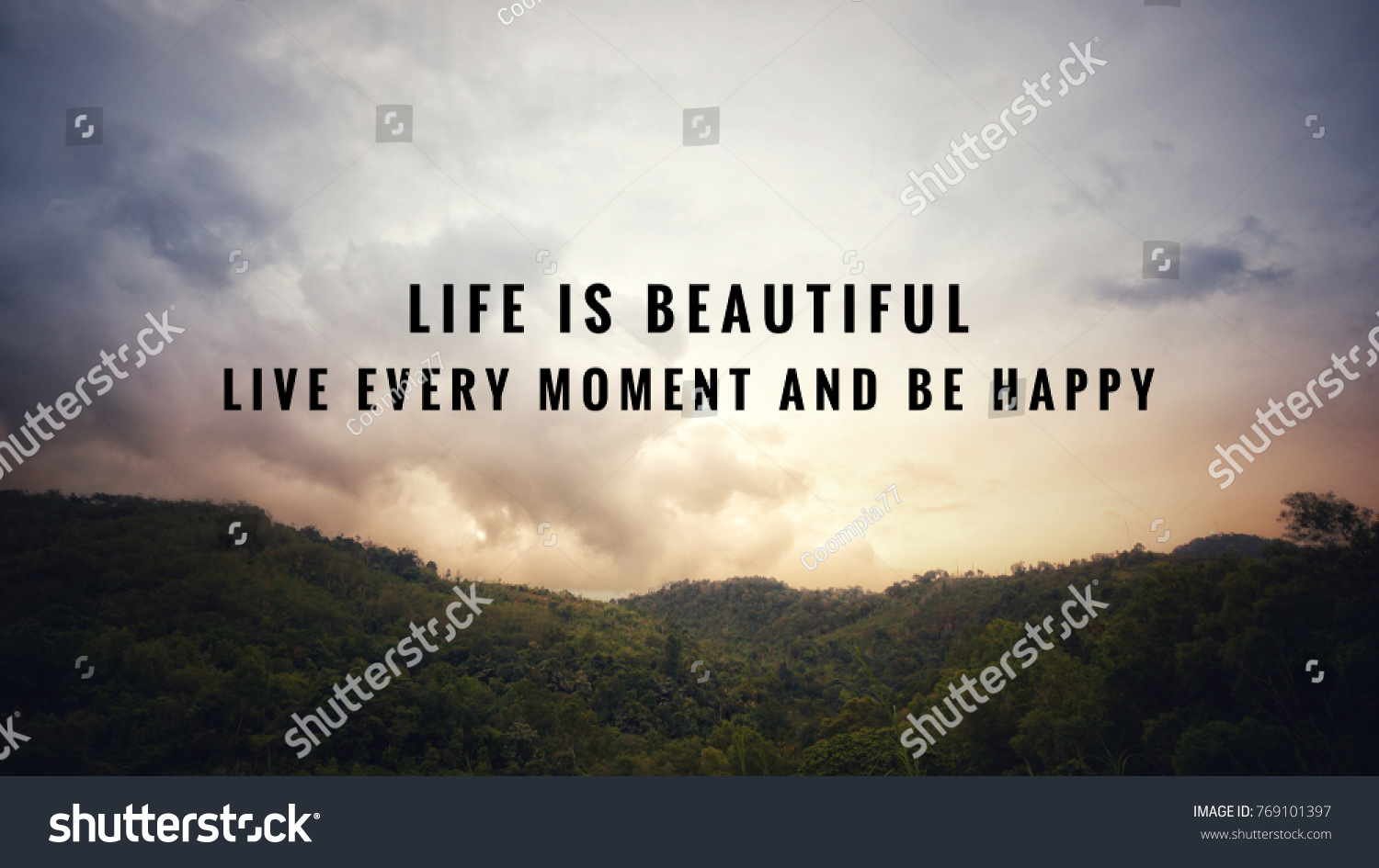 Motivational And Inspirational Quotes   Life Is Beautiful. Live Every  Moment And Be Happy.