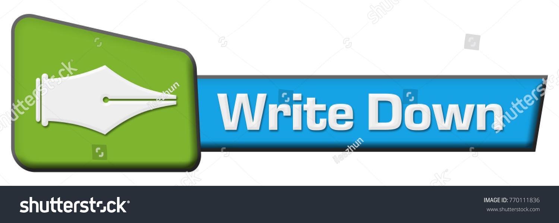 Write down concept image text pen stock illustration 770111836 write down concept image with text and pen symbol biocorpaavc Choice Image