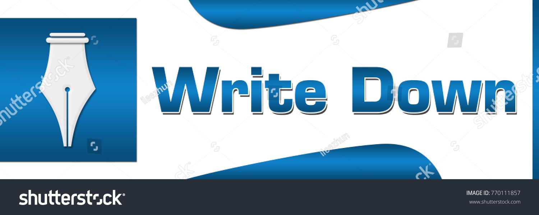 Write down concept image text pen stock illustration 770111857 write down concept image with text and pen symbol biocorpaavc Choice Image