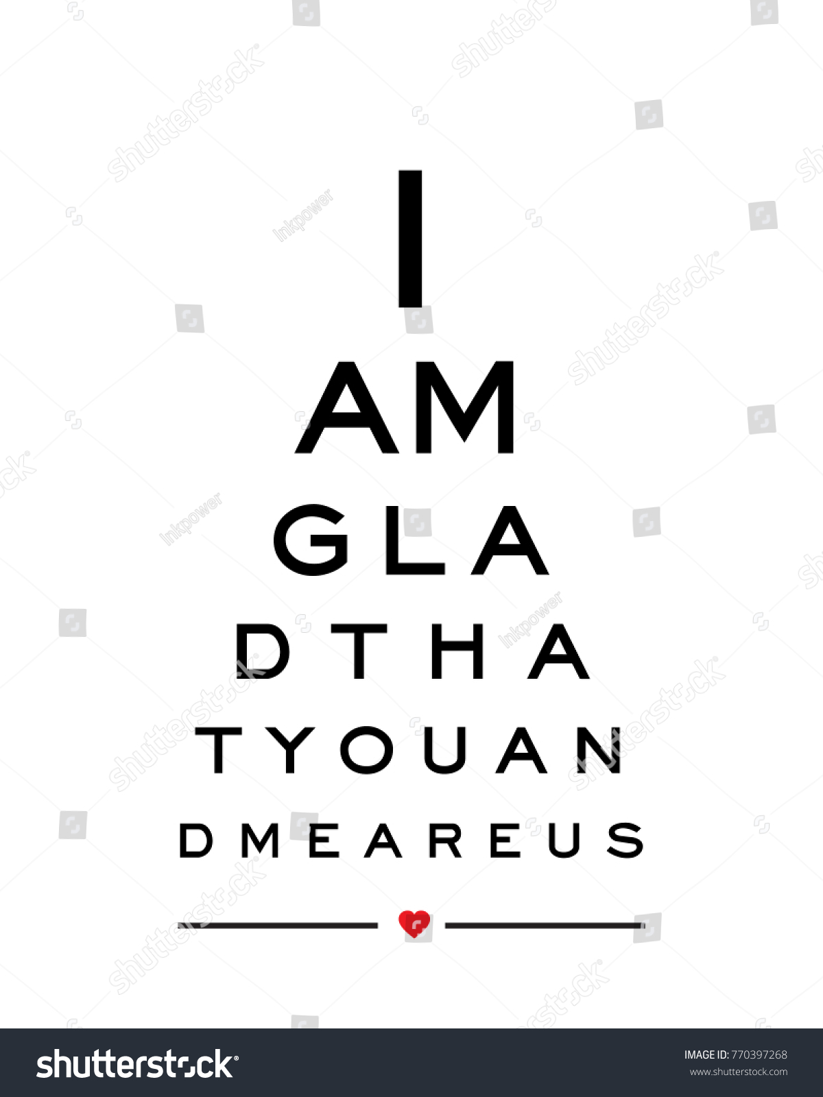 Eye chart snellen wall art print stock vector 770397268 shutterstock eye chart snellen wall art print design vector for i am glad that you and me geenschuldenfo Choice Image