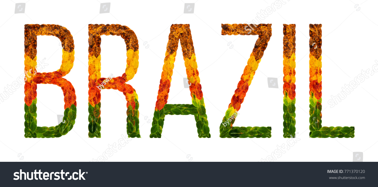 Brazil Word Is Written With Leaves White Isolated Background Banner For Printing Creative