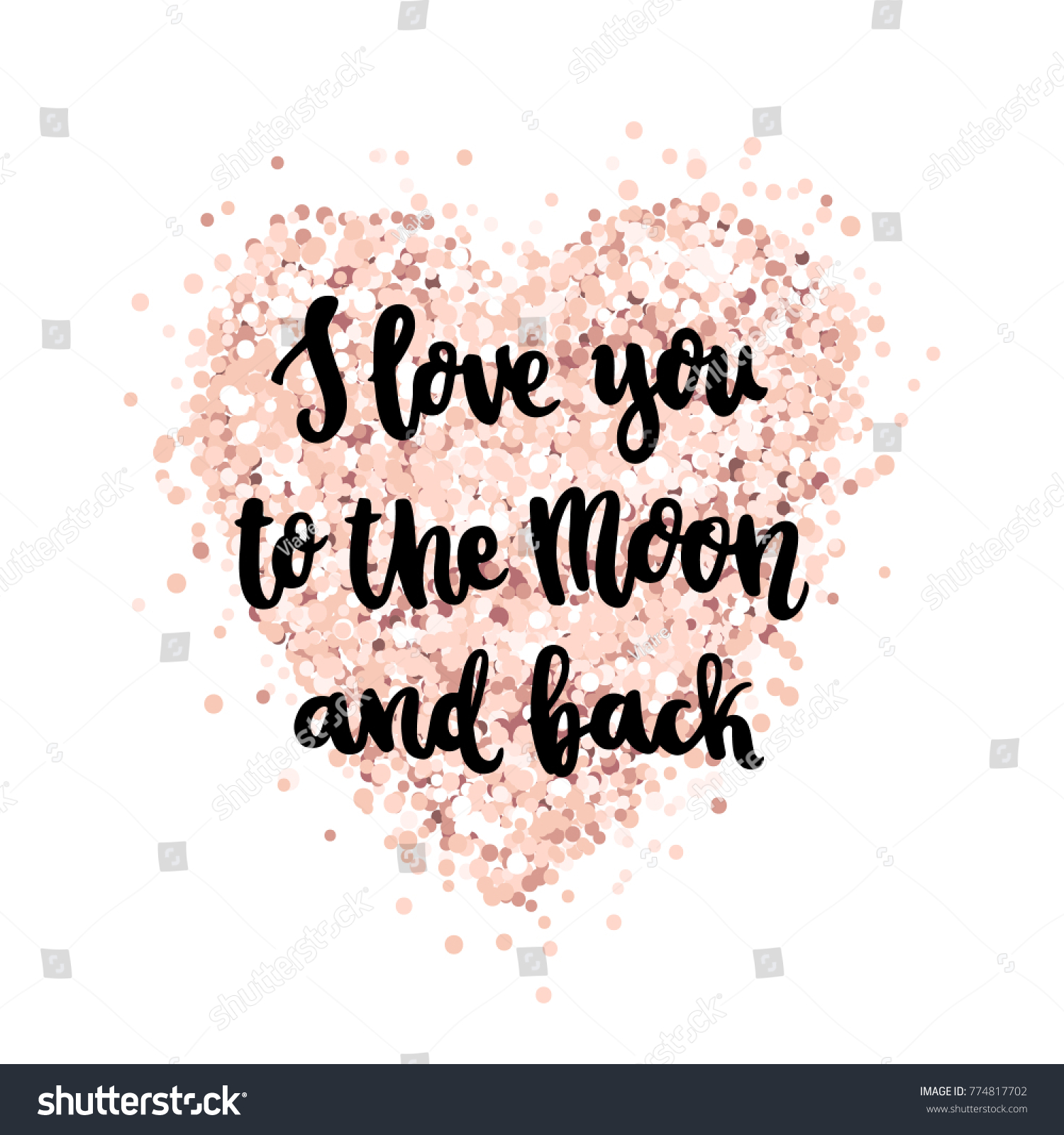 Quote I Love You To The Moon And Back Handdrawing Quote Love You Moon Back Stock Vector 774817702