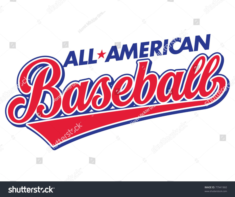 Http Www Shutterstock Com Pic 77941960 Stock Vector All American Baseball Vector Lettering Html