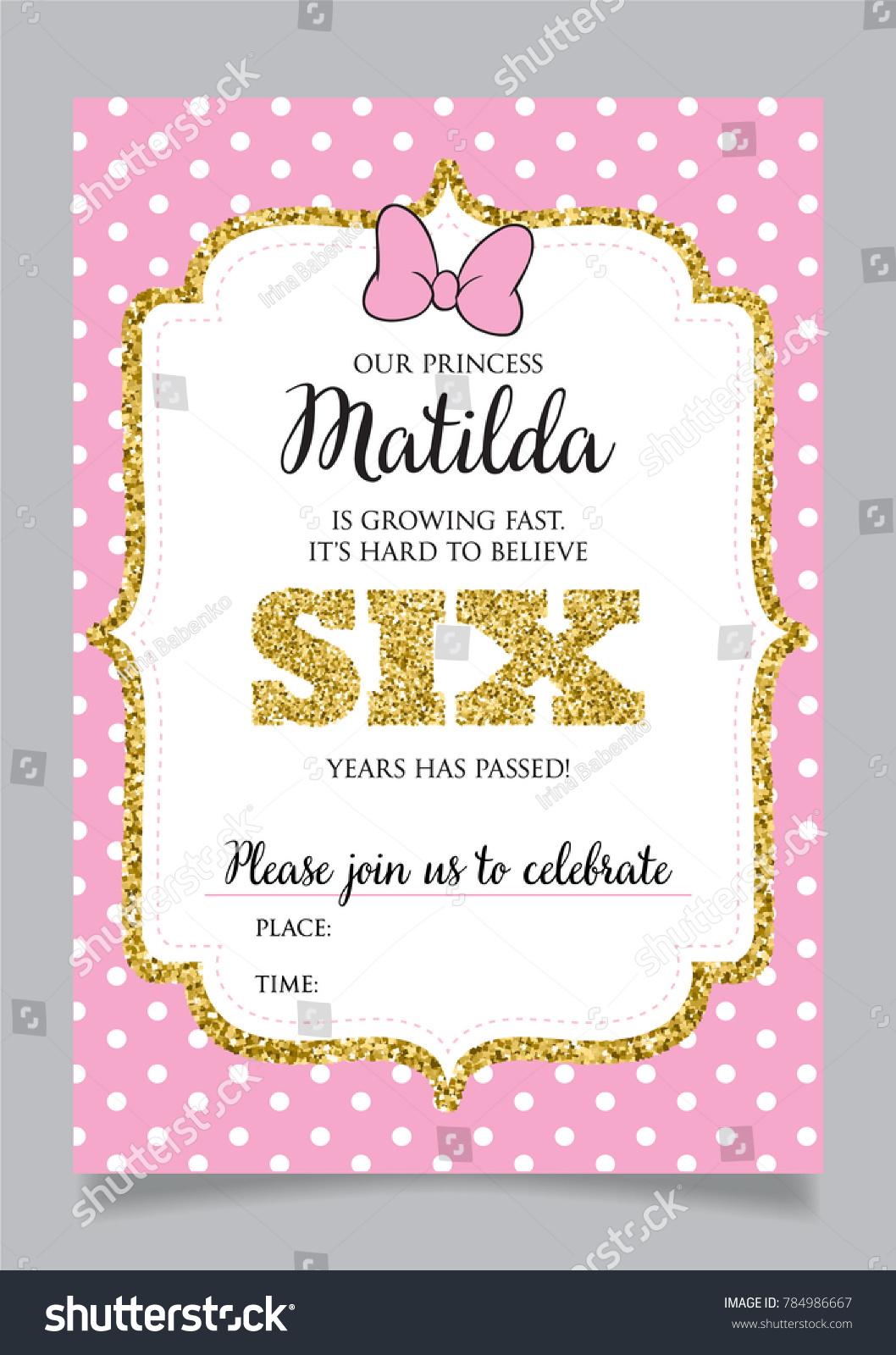 Girls Sixth Birthday Invitation Six Years Stock Vector (Royalty Free ...