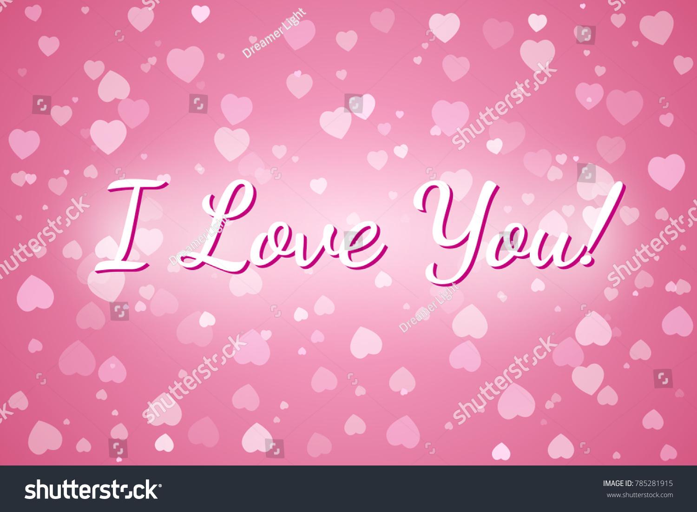 Love you greeting card background bokeh stock vector 785281915 i love you greeting card background with bokeh pink heart greeting card vector illustration kristyandbryce Choice Image