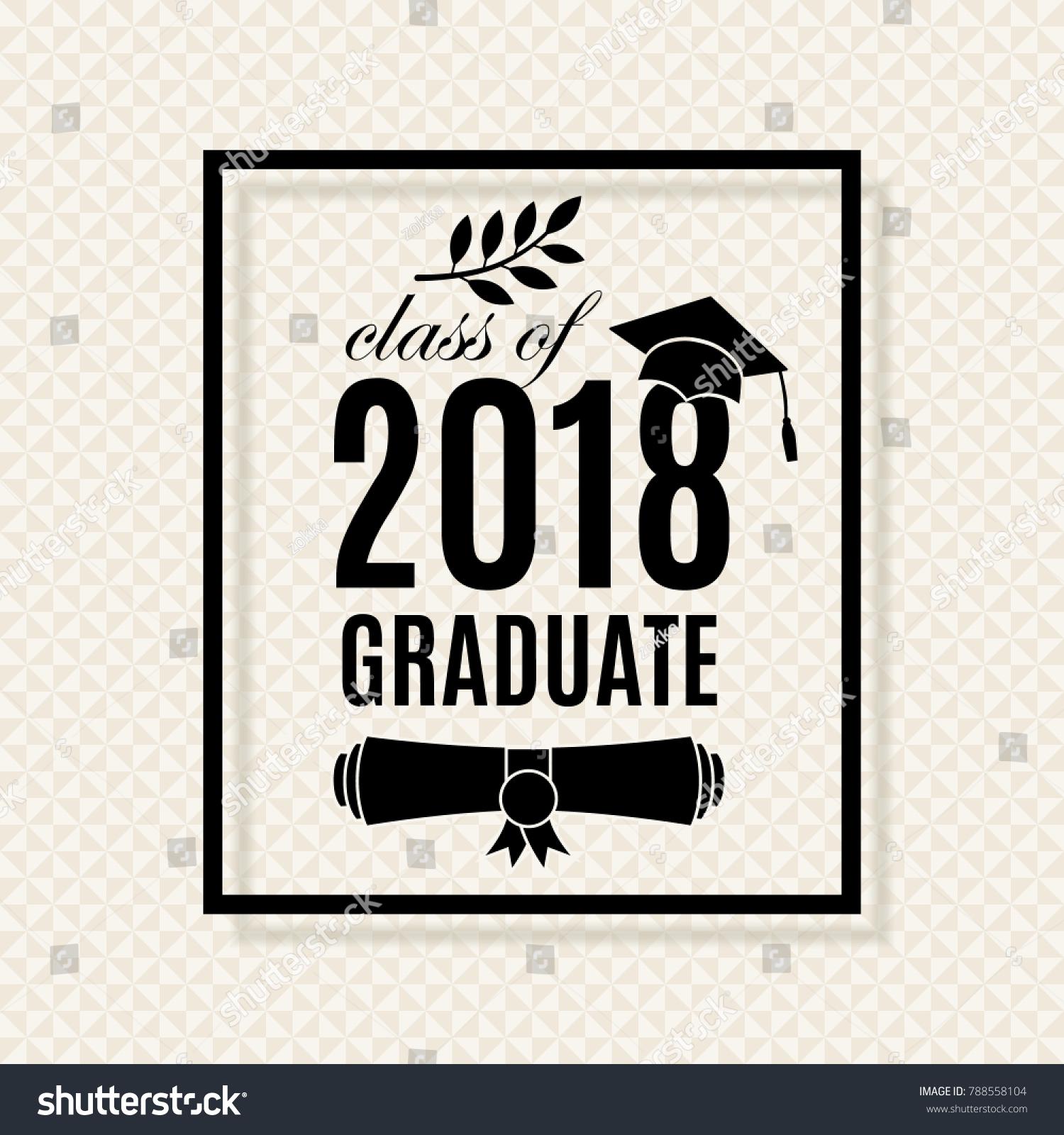 Class 2018 Graduation Poster Hat Scroll Stock Vector 788558104 ...