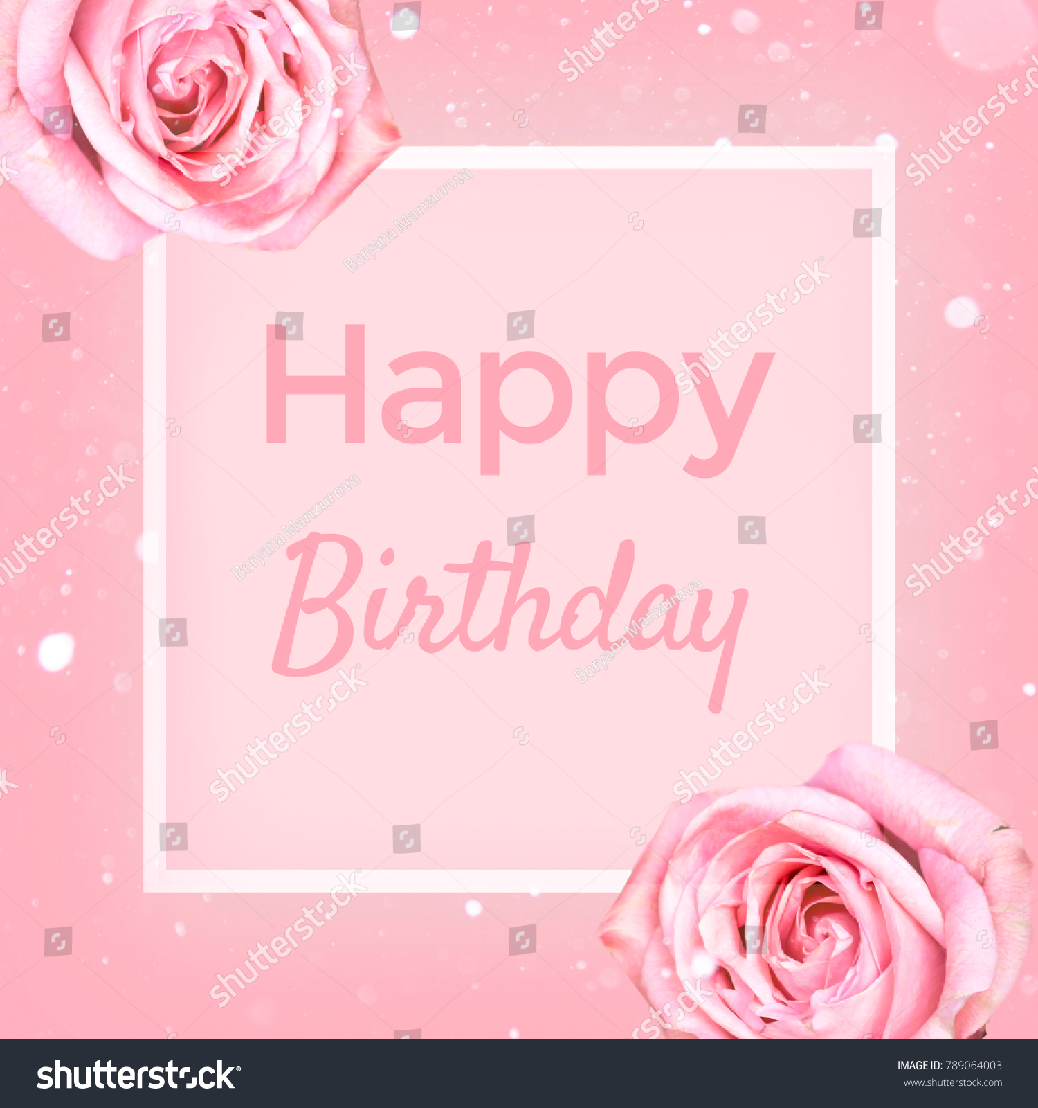 Happy Birthday Greeting Card Pink Roses Stock Photo Edit Now