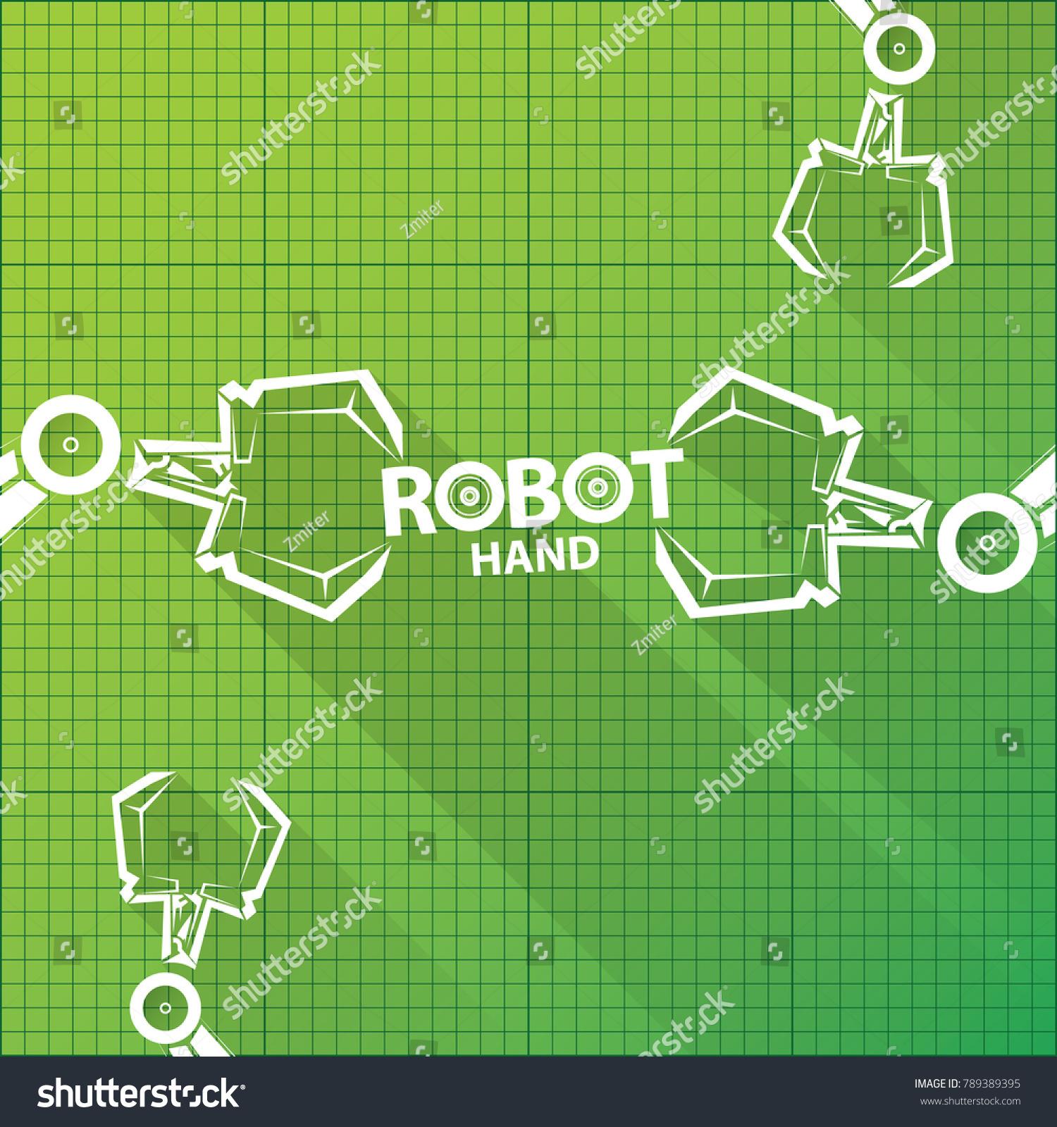 Vector robotic arm symbol on green stock vector 789389395 shutterstock vector robotic arm symbol on green blueprint paper background robot hand technology background design malvernweather Gallery