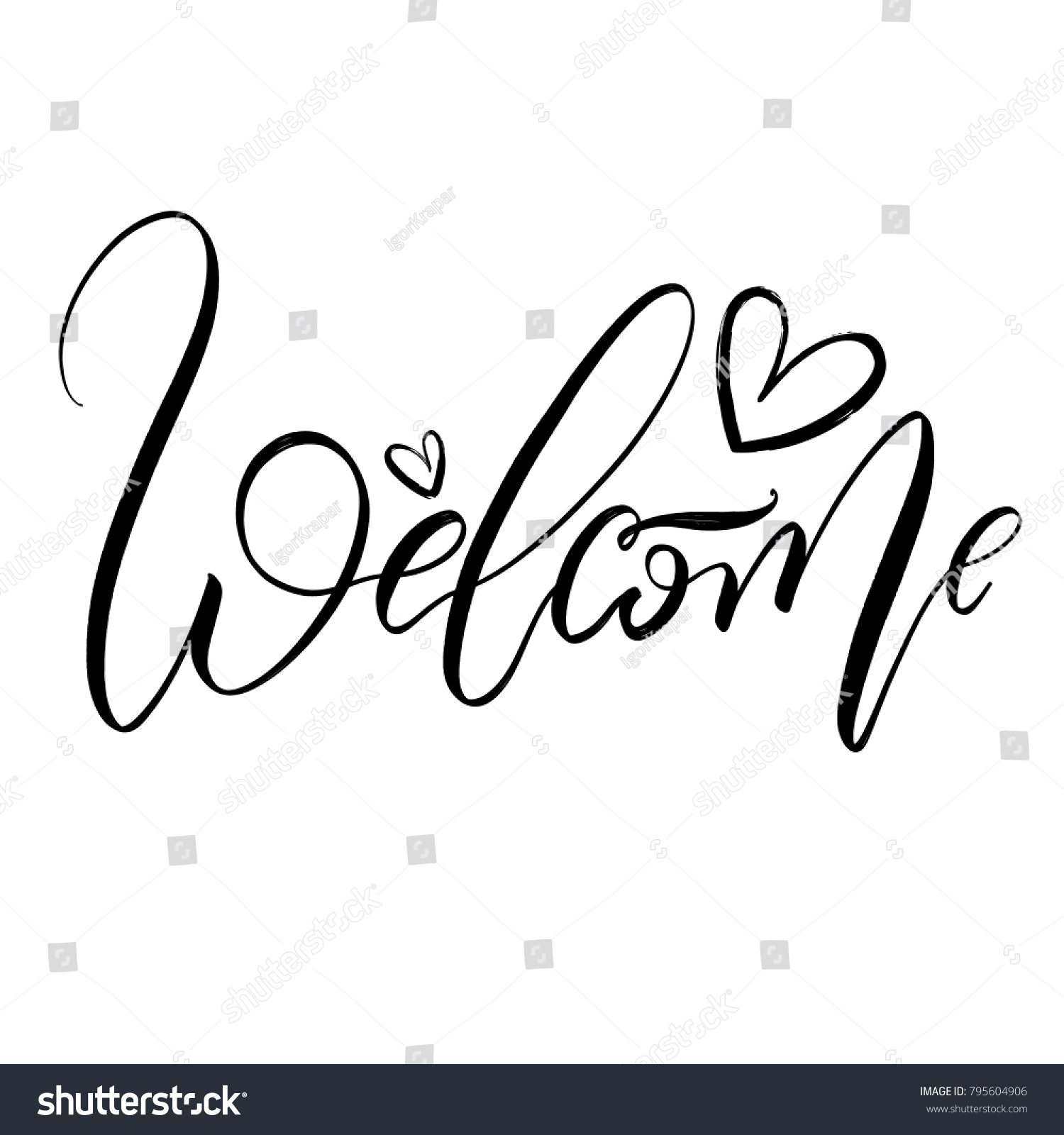 Welcome Brush Lettering Style Hand Draw Calligraphy Word With Hearts