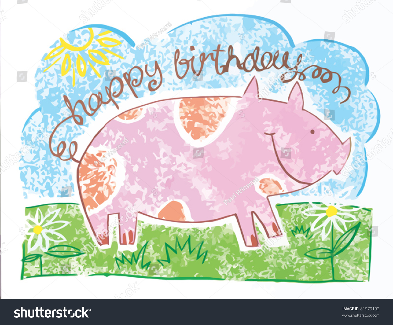 happy birthday pig stock vector 81979192 shutterstock