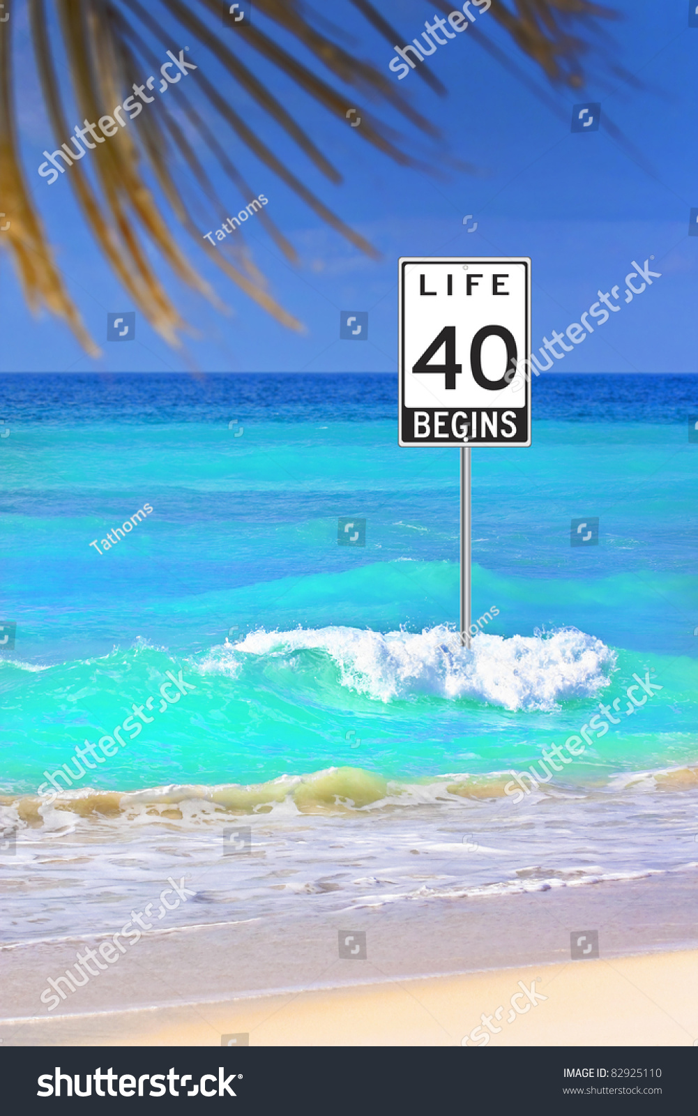 Life begins at 40. Road sign in the ocean as a optimistic warning.