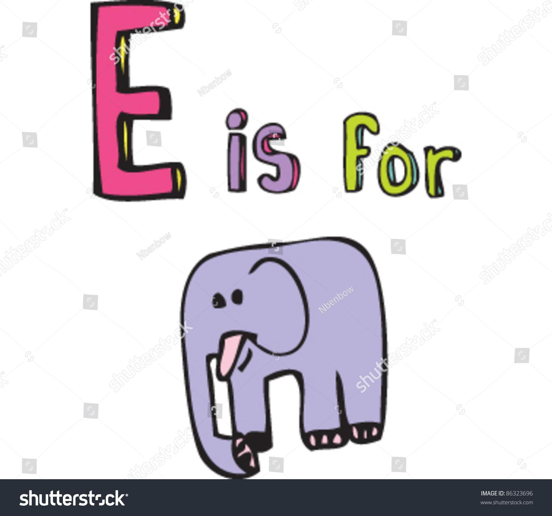cartoon drawing letter e elephant stock vector 86323696 shutterstock
