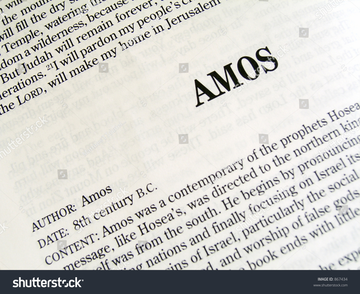 """the book of amos Previous book previous chapter read the full chapter next chapter next book 1 the words of amos, one of the shepherds of tekoa—the vision he saw concerning israel two years before the earthquake, when uzziah was king of judah and jeroboam son of jehoash a was king of israel 2 he said: """"the lord."""