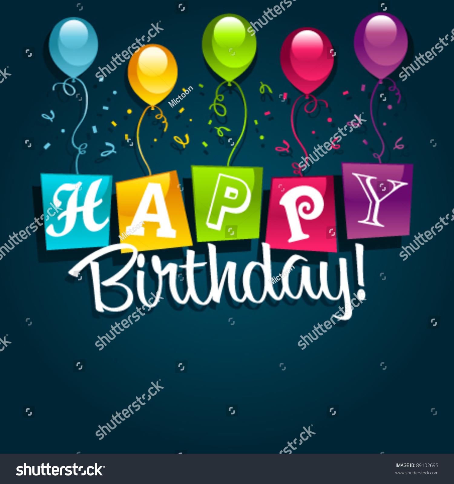 Happy Birthday Greeting Card Vector 89102695 Shutterstock – Birthday Greeting Photos