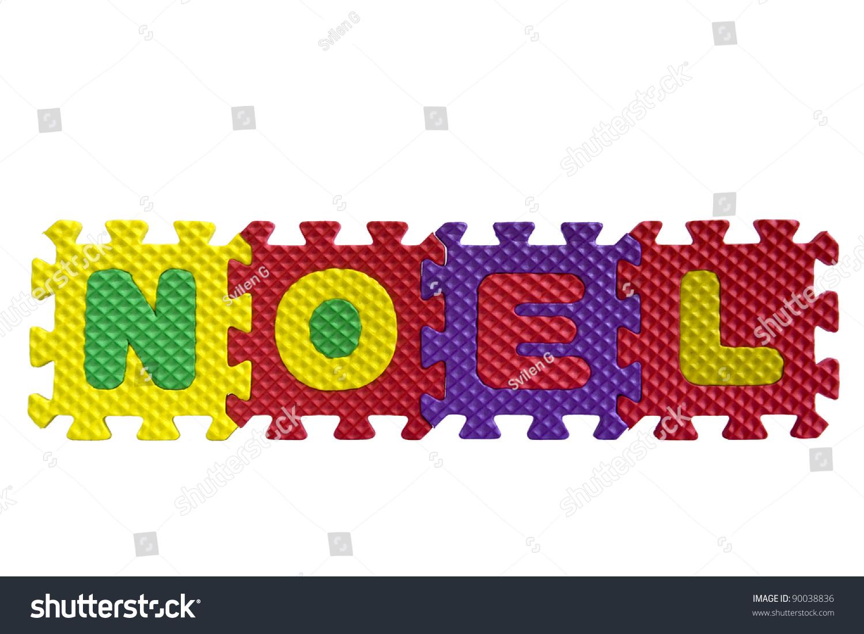 Alphabet Noel word noel written alphabet puzzle letters stock photo (edit now