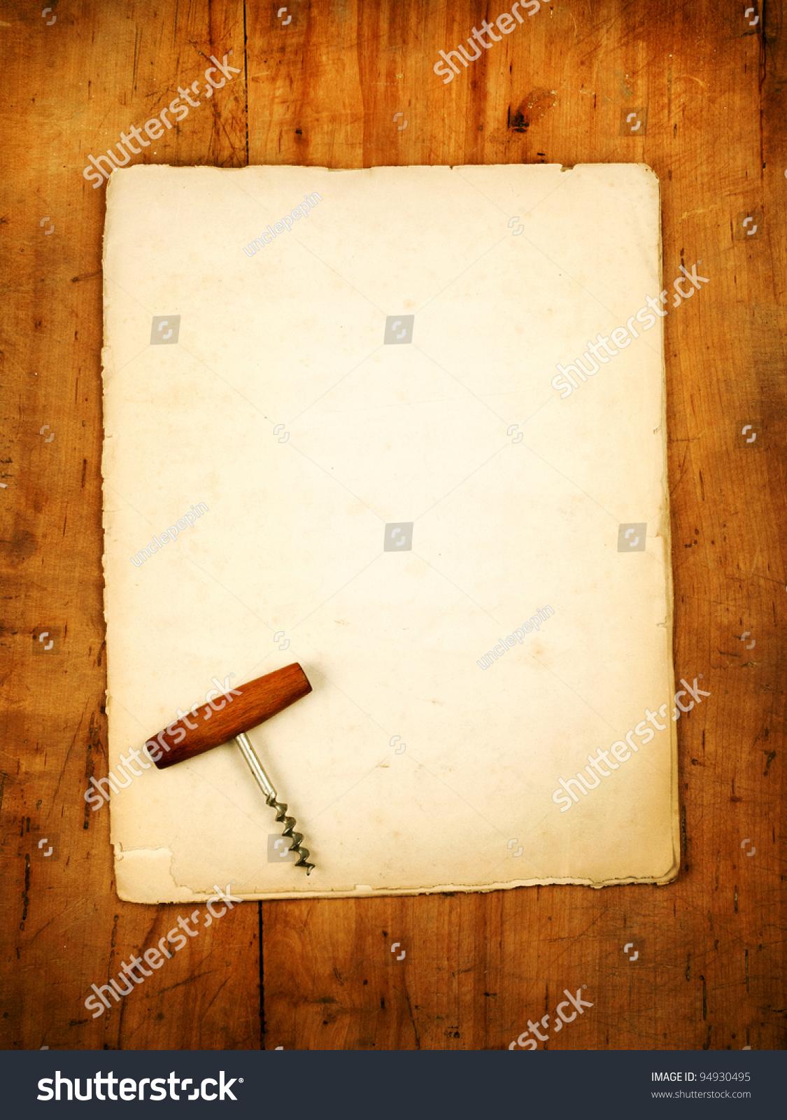 Blank Paper Menu Old Wine Opener Photo 94930495 Shutterstock – Blank Paper Background