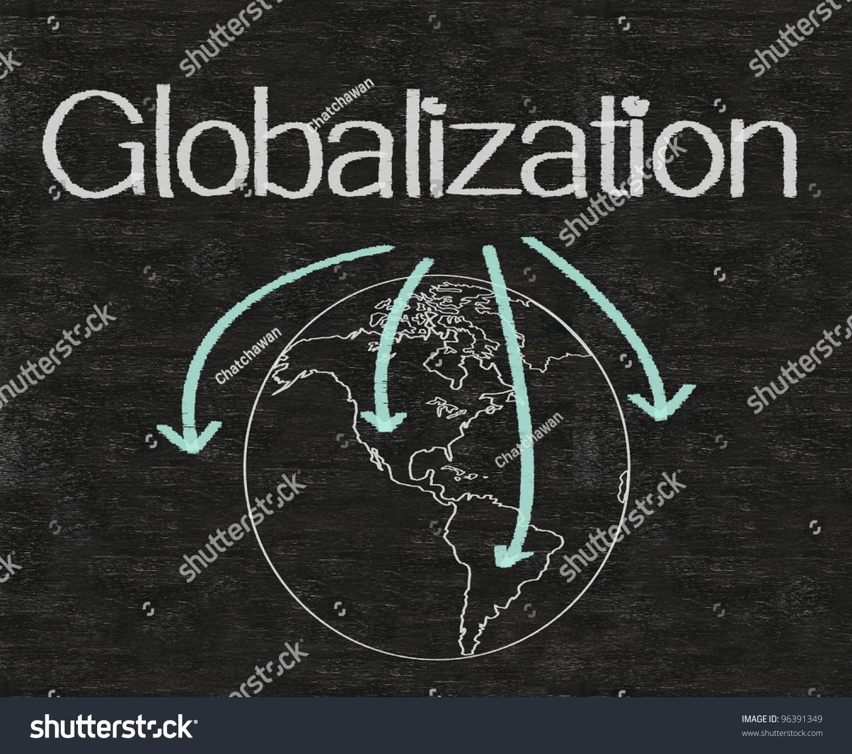Business Globalization Written On Blackboard With Earth ...