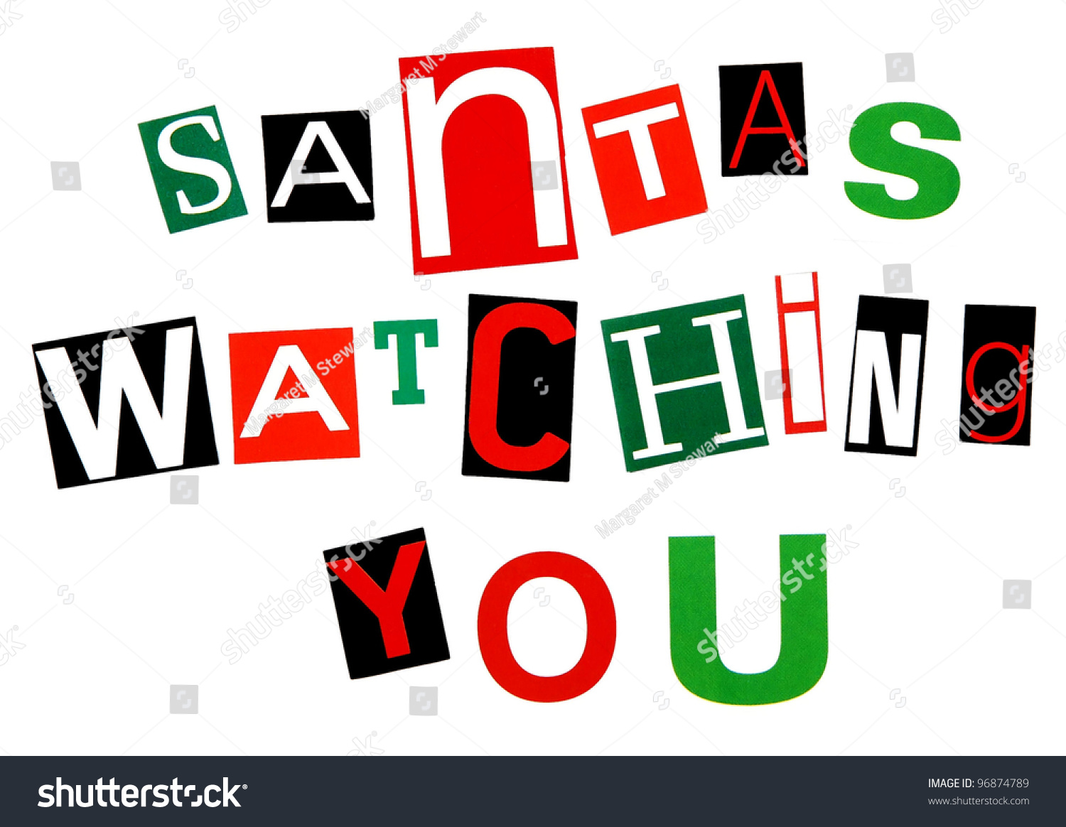 U0026quot Santas Watching You U0026quot  Threat Written In Red And Green