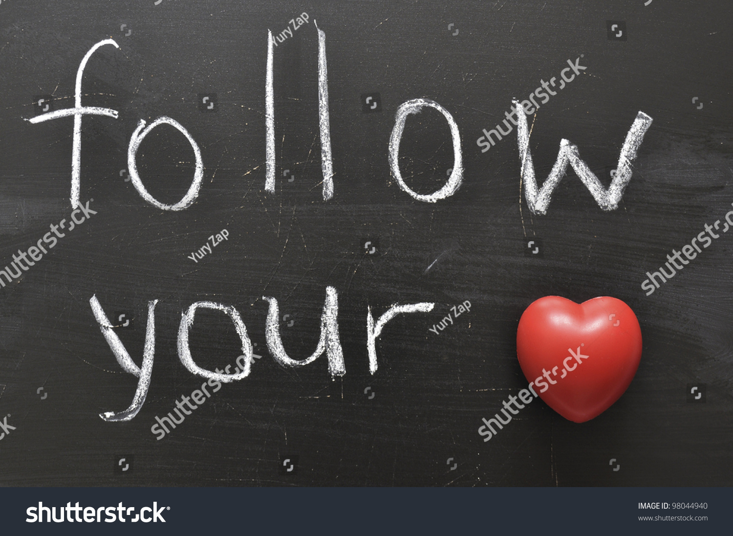 Hand Written Follow Your Red Heart Stock Photo Edit Now 98044940