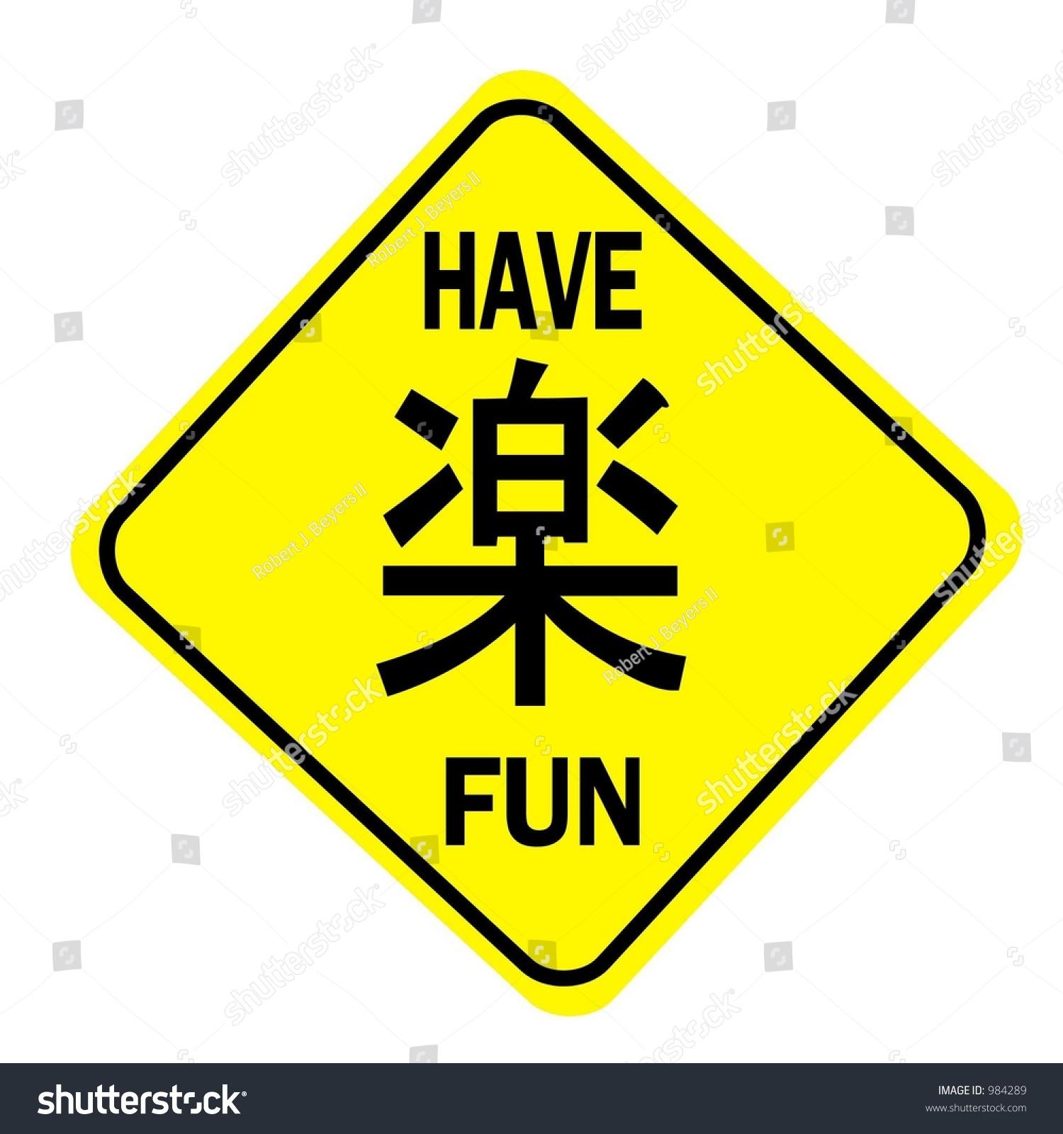 Have Fun Message On Yellow Diamond Stock Illustration 984289